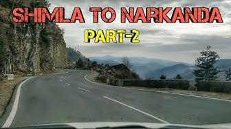 Shimla to Narkanda Beautiful Roads | Shimla Narkanda Trip (PART-2)