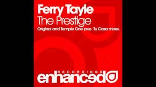 Ferry Tayle - The Prestige (Original Mix)