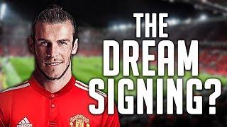 MAN UNITED'S DREAM NEXT SIGNING | BALE, SANDRO, ALDERWEIRELD?