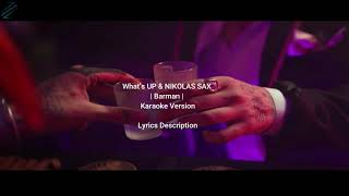 What's UP & NIKOLAS SAX | Barman | Karaoke Instrumental