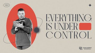 Everything is Under Control | Habakkuk - Pt 1