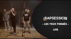 RAP SESSION : 'Les yeux fermés' - Furax Barbarossa, Scylla & L'Hexaler