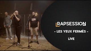 """RAP SESSION : """"Les yeux fermés"""" - Furax Barbarossa, Scylla & L'Hexaler"""