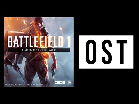 ➞ BATTLEFIELD 1 THEME MUSIC [34 minutes long]