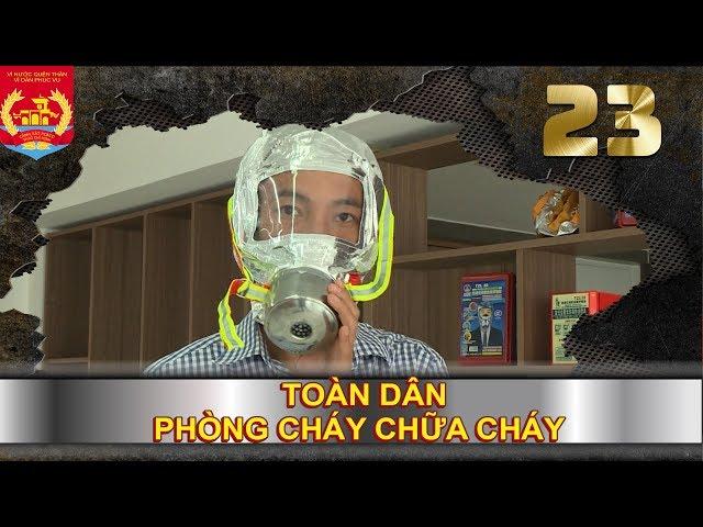 PHÒNG CHÁY CHỮA CHÁY   SỐ 23   Bạn đã tìm hiểu về mặt nạ chống độc - chống khói chưa?   270418 🔥