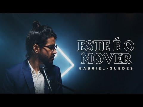 Gabriel Guedes - Este é O Mover (Clipe Oficial)