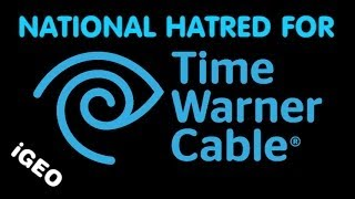 National Hatred For Time Warner Cable (Spectrum) - iGEO