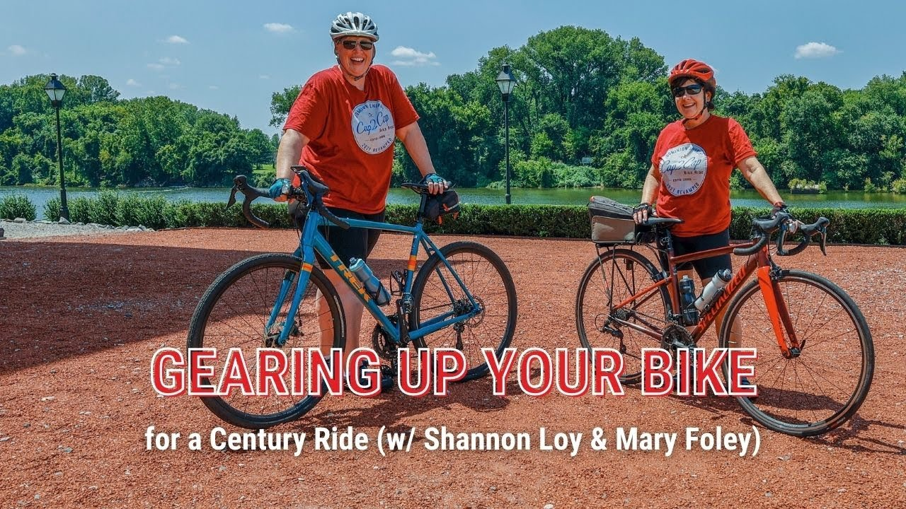[Stay Strong] Gearing Up Your Bike for a Century Ride