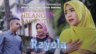 RAYOLA - Sakik Taubek Hilang Baganti [ Lagu Minang Terbaru Official Music Video ]