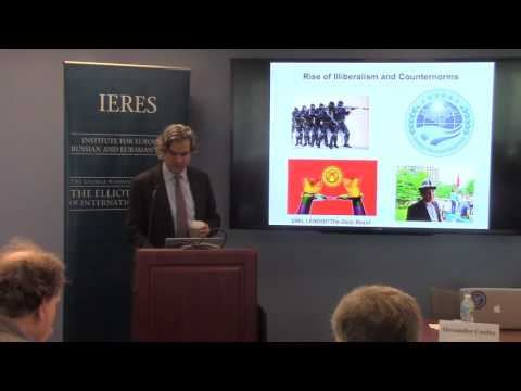"""Alexander Cooley, """"Central Asia's Global Authoritarian Spaces: Politics..."""