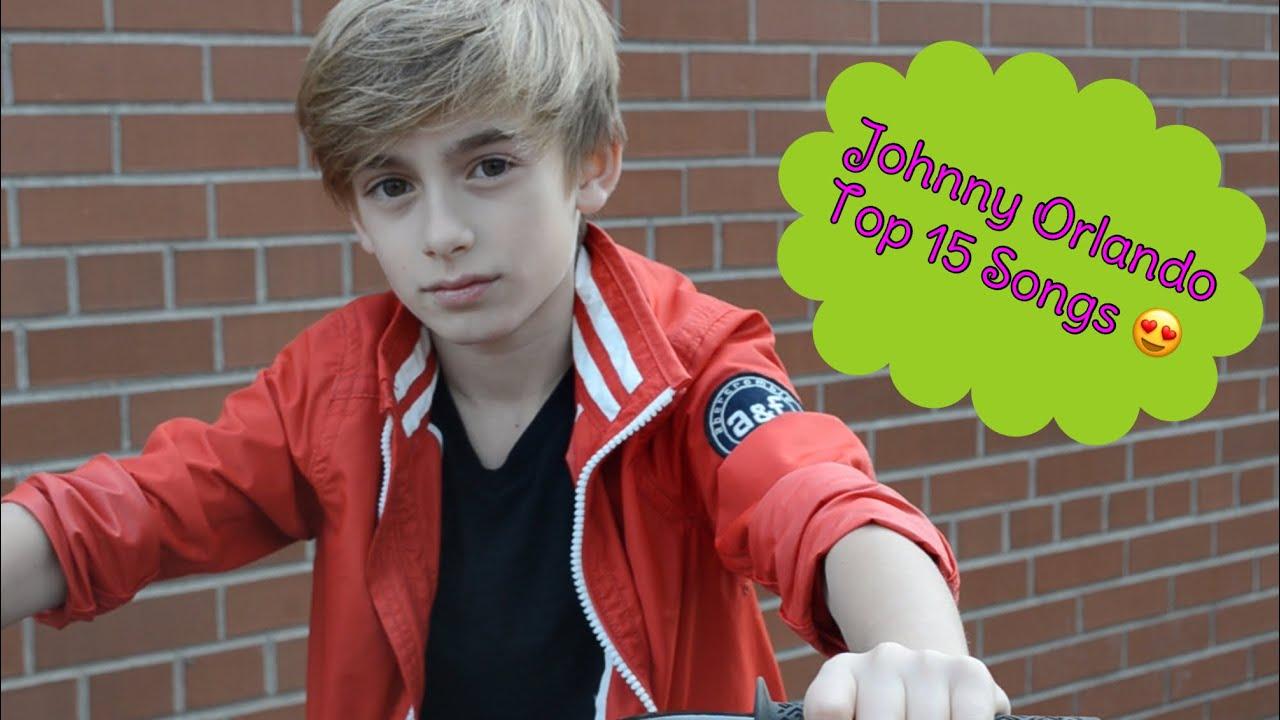 Top 15 Johnny Orlando Songs - YouTube