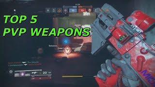 Destiny 2 Top 5 PvP Weapons