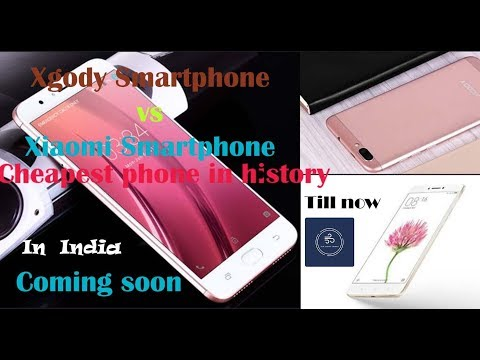 Xgody | Launching cheapest smartphone in history | To compete with XIAOMI | MI | RS.6999 ONLY |