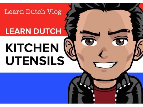 Learning dutch - lesson 5 - in the kitchen