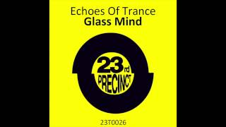 Echoes Of Trance - Glass Mind - 23rd Precinct Records