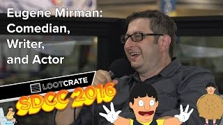 sdcc 2016 eugene mirman of bob s burgers delocated and flight of the conchords