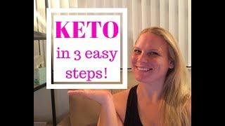 KETO FOR BEGINNERS / 3 EASY STEPS / 6 WEEK WEIGHT LOSS RESULTS