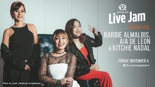 Rappler Live Jam: Aia de Leon, Barbie Almalbis, Kitchie Nadal