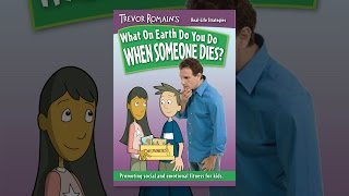 Trevor Romain's What on Earth Do You Do When Someone Dies