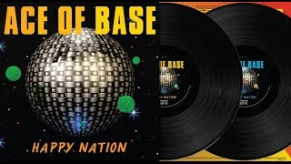 Скачать Ace Of Base Happy Nation Instrumental