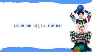 Lirik dan terjemahan lagu Lee jin hyuk (이진혁) - I like that Han/Rom/Eng/Ind~