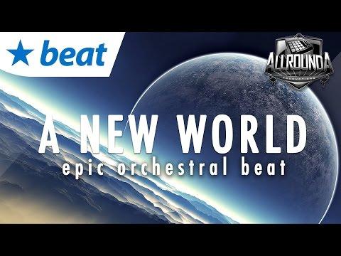 Epic Hip Hop Instrumental 2016 x Inspiring Orchestral Rap Beat 2016  - A NEW WORLD - Free DL