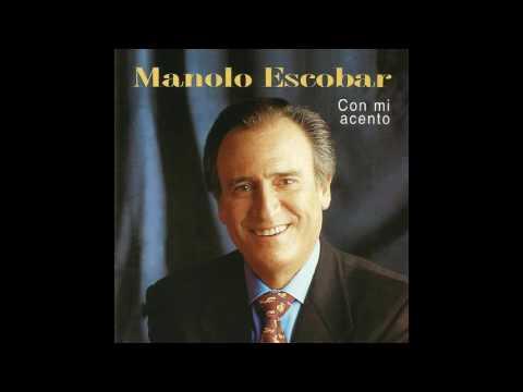 12 Manolo Escobar - La Culpa Fue del Cha-Cha-Cha - Con Mi Acento