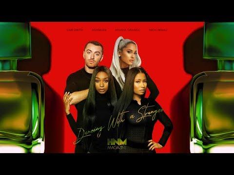 Sam Smith, Normani - Dancing With A Stranger (feat. Ariana Grande & Nicki Minaj) [MASHUP]