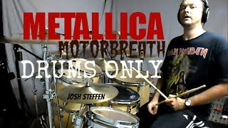 METALLICA - Motorbreath - Drums Only