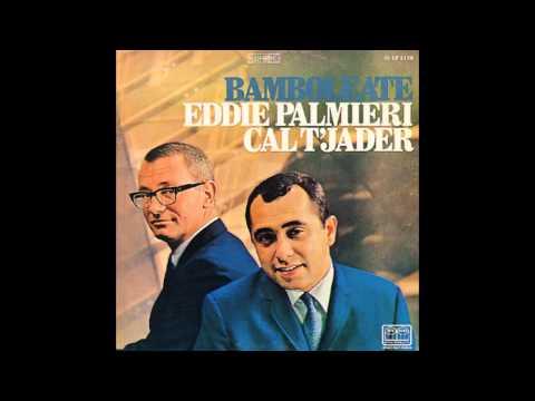 Eddie Palmieri & Cal Tjader  Come An' Get It