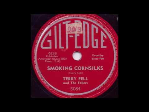Smoking Cornsilks - Terry Fell
