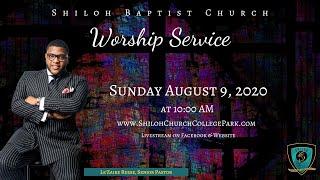 Shiloh Baptist Church: August 9, 2020