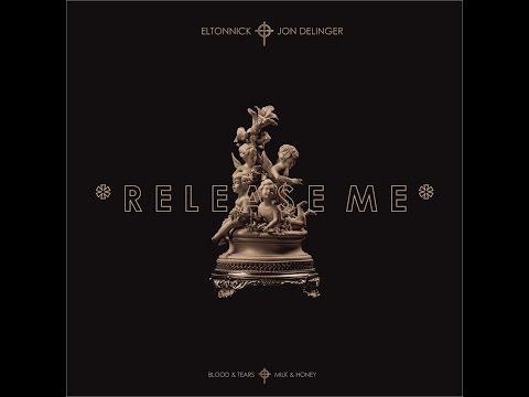Eltonnick Feat  Jon Delinger   Release Me(Lyrics video)