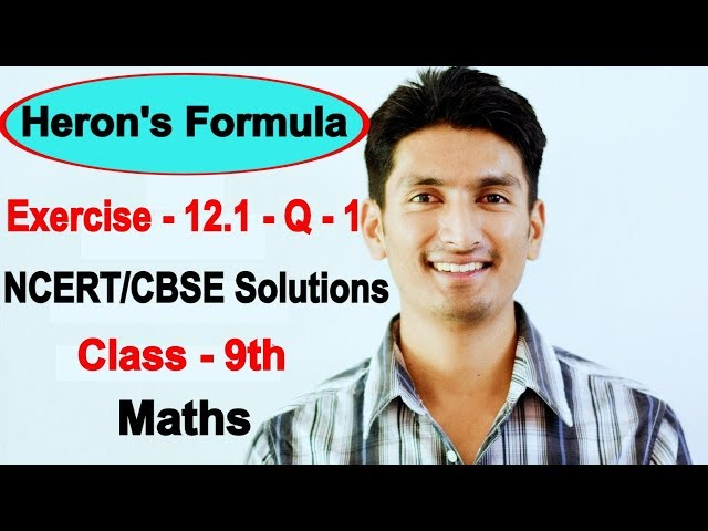 Chapter 12 Exercise 12.1 - Question 1 - Heron's Formula Class 9 Maths - NCERT Solutions