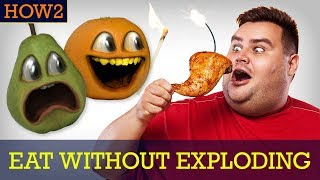HOW2: How to Eat Without Exploding!