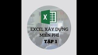 Học Excel Kết cấu Xây dựng miễn phí | Tập 1 | Chúng ta sẽ học gì