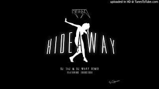 Hideaway (Dj Taj & Wavy Remix) feat. Zoobstool