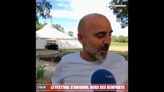 Le Festival d'Avignon hors des remparts