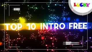 Top 10 intro slideshow FREE | Cách làm intro,mở đầu,giới thiệu video đẹp | LUCKY
