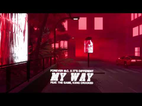 My Way (feat. The Game, KXNG Crooked)
