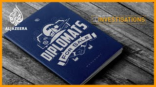 Diplomats for Sale | Al Jazeera Investigations