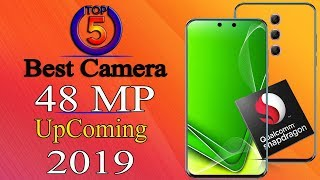 Top 5 Super Fast Mobiles with Best Camera 48 MP Upcoming 2019 ! price and Launch Date