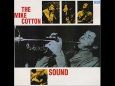 Mike Cotton I've Got My Eye On You