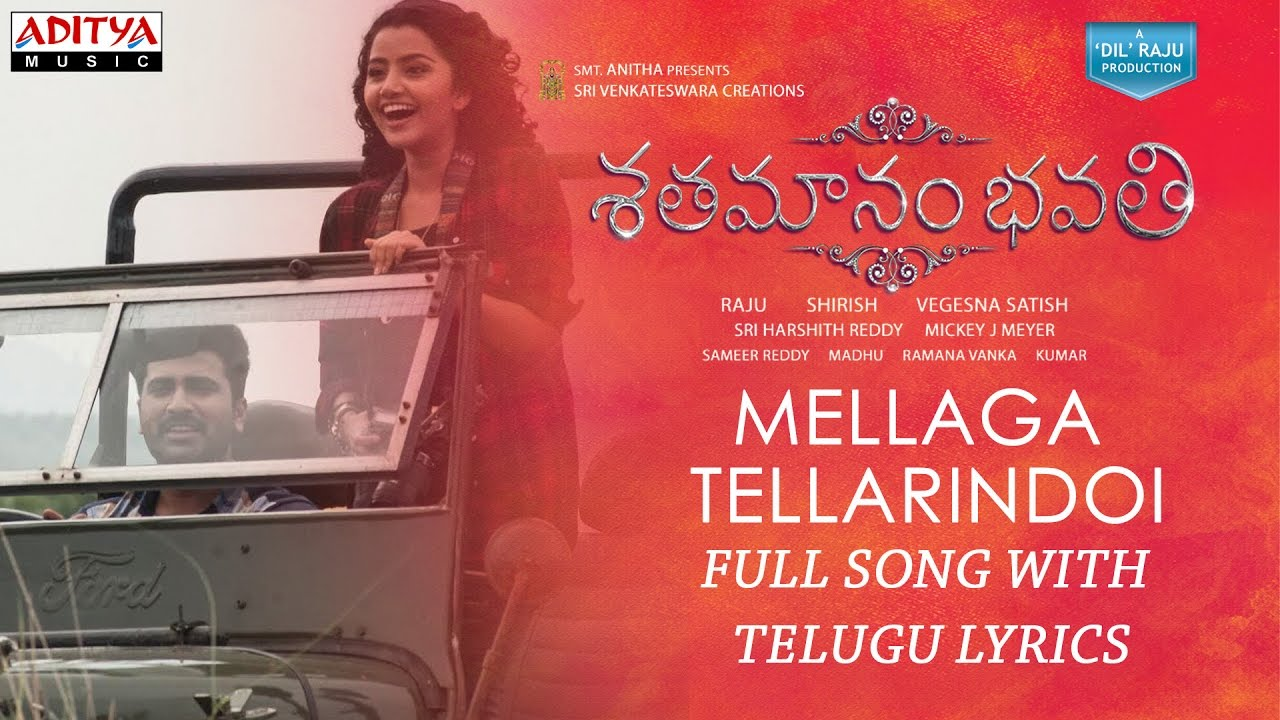 mellaga tellarindoi song telugu lyricsshatamanam bhavatisharwanandanupamamickey meyer