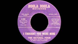 The Natural Four - I Thought You Were Mine
