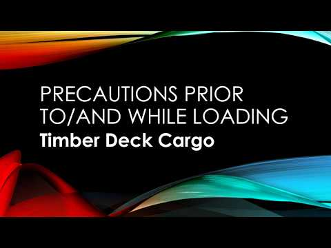 Precautions prior to loading Timber as deck cargo on ships