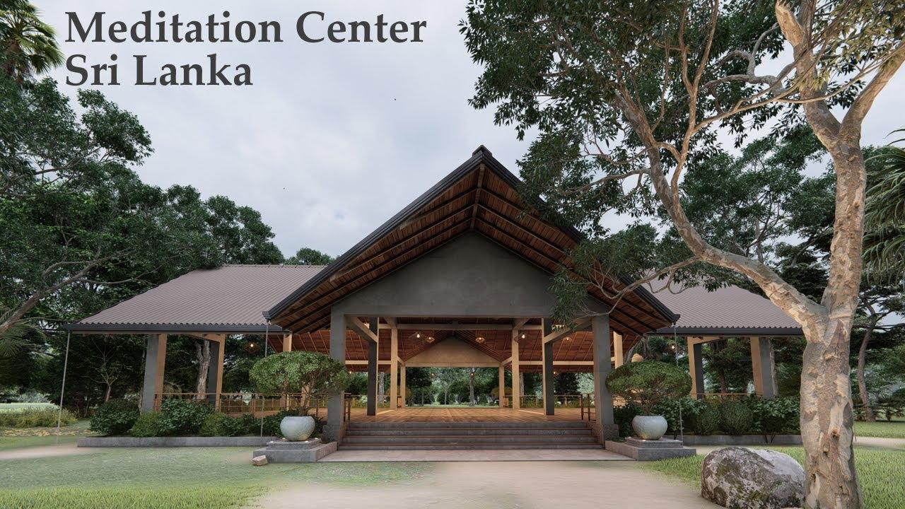 Meditation Center Part 1 Sri Lanka Meditation Center Architecture Meditation