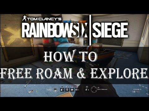 Rainbow Six Siege How To Explore Each Map Without Any Other Players or AI Free Roam