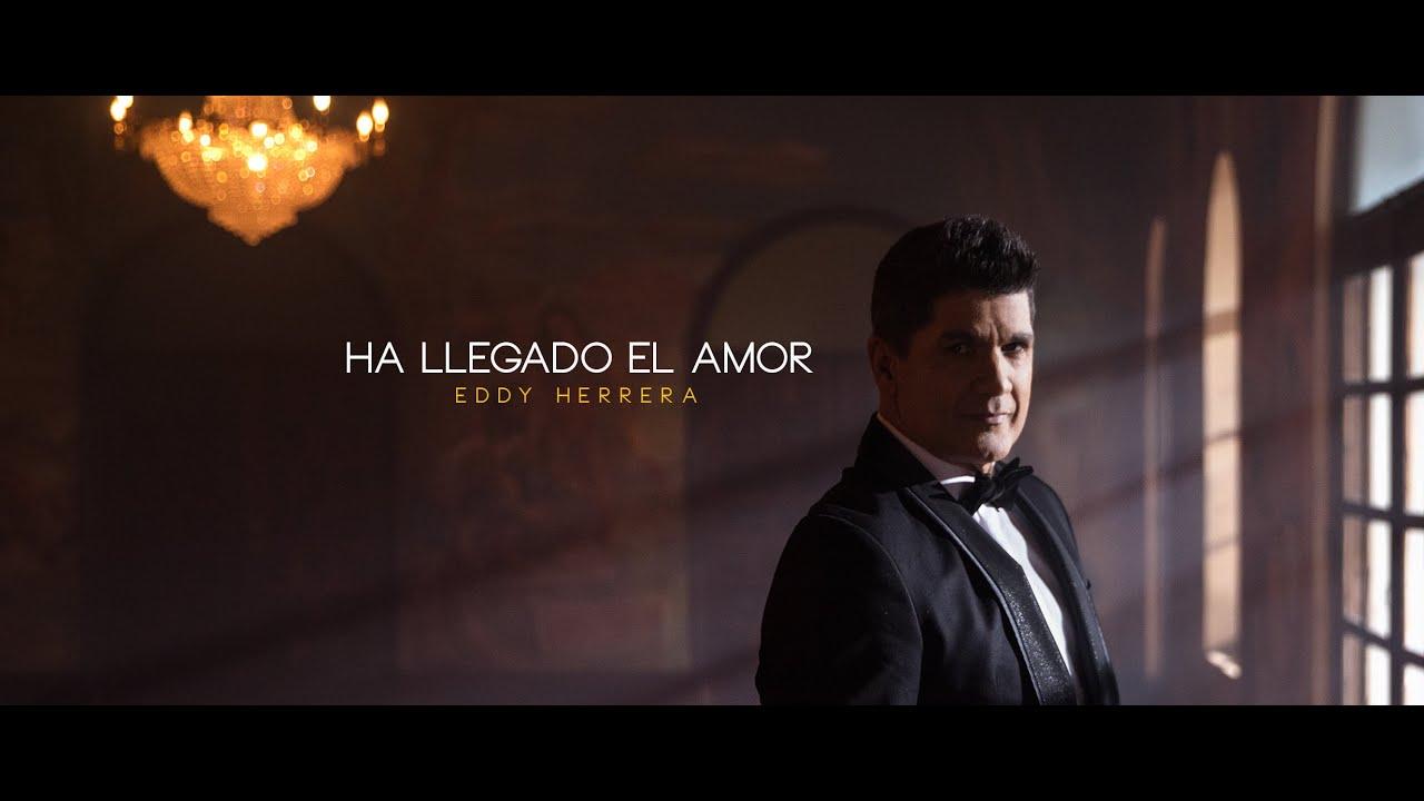 Eddy Herrera - HA LLEGADO EL AMOR
