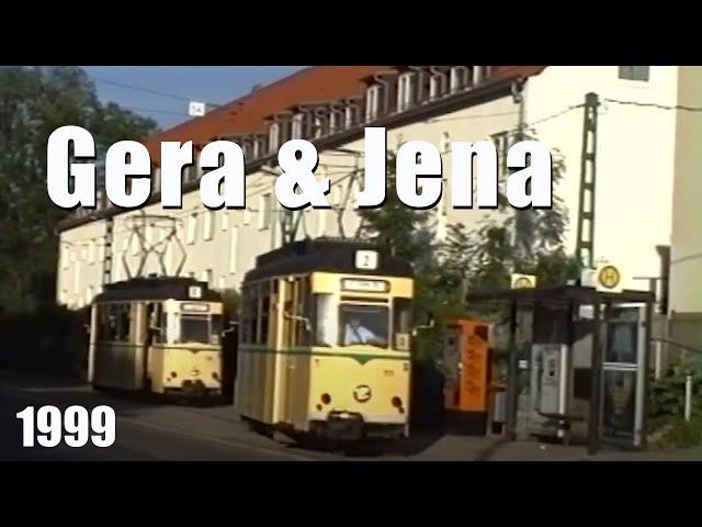 Trams in Gera and Jena | Straßenbahn Gera und Jena 1999